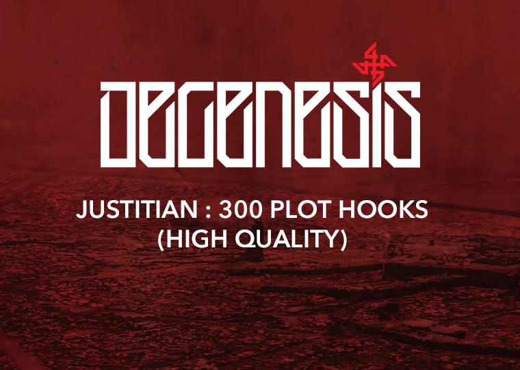 Justitian: 300 plot hooks